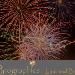 Laut und Bunt Feuerwerkspaket von Pyrographics - Feuerwerk einfach online kaufen im Pyrographics Feuerwerkshop